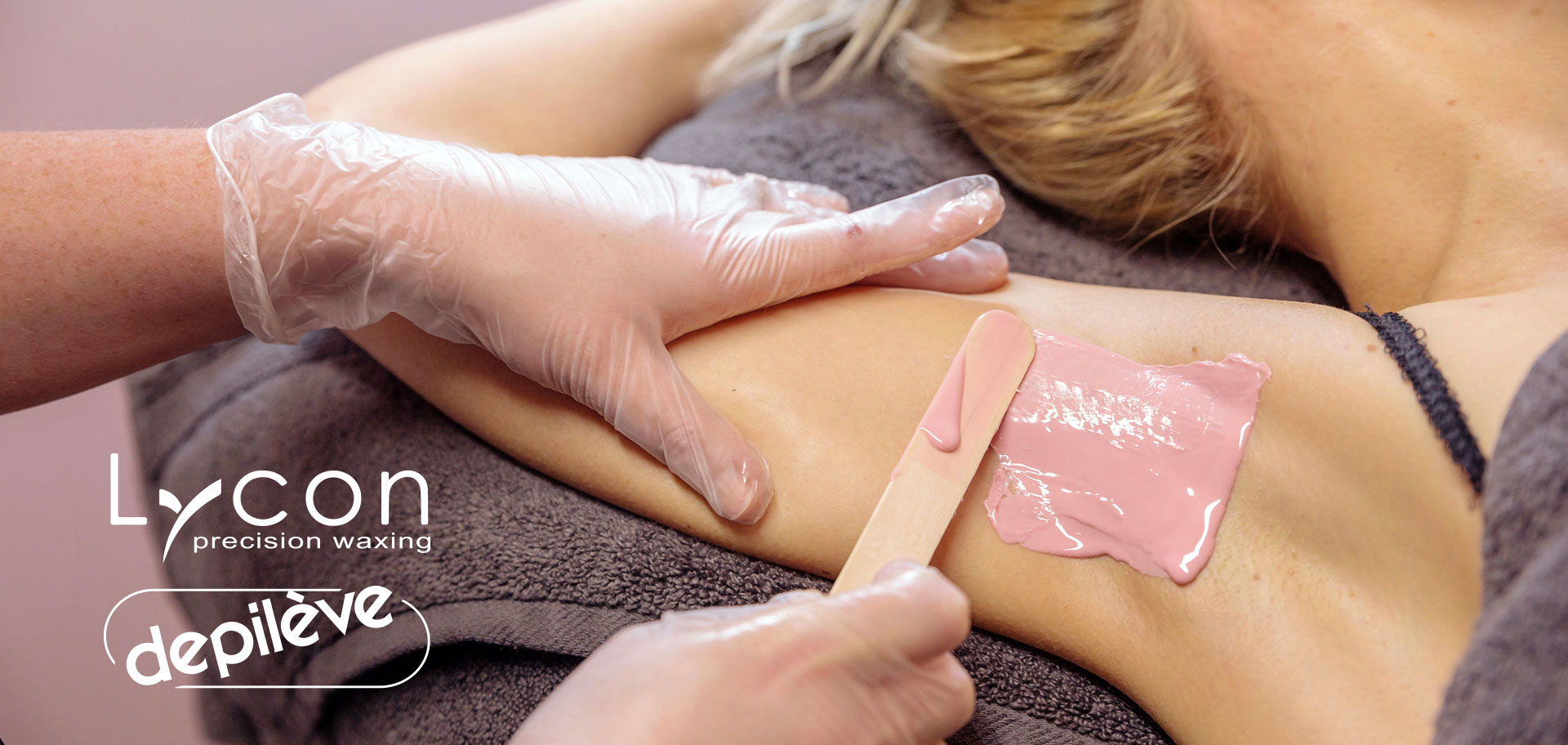 Waxing Hair Removal using Lycon & Depilève Waxing Systems